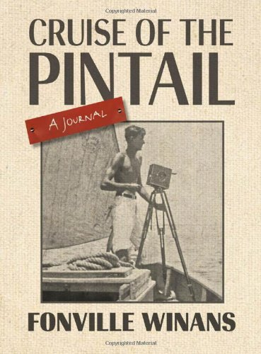 Cruise Of The Pintail  A Journal  The Hill Collection  Holdings Of The Lsu Libraries