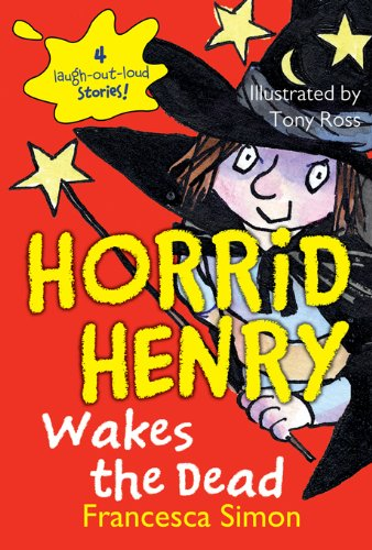 Horrid Henry Wakes the Dead -