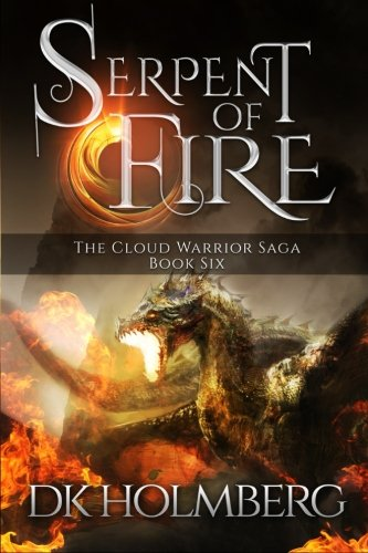Download Serpent of Fire (The Cloud Warrior Saga) (Volume 6) ebook
