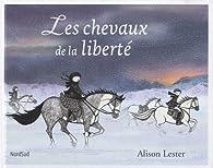 Book's Cover ofLes chevaux de la liberté