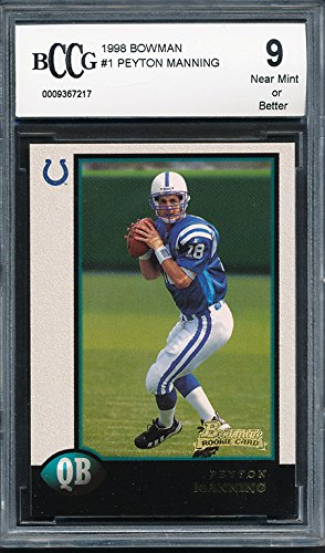 (1998 Bowman #1 Peyton Manning Rookie Graded BCCG 9 )