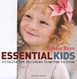 Essential Kids: 20 Knits for Children from Two to Five
