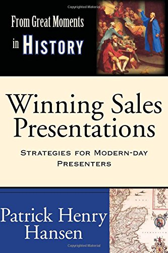 Winning Sales Presentations: From Great Moments in History - Develop Compelling Content. Create Unique Selling Propositions and Differentiators. ... Skills. Present Winning Presentations.