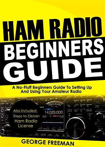 Ham Radio Beginners Guide: A No-Fluff Beginner