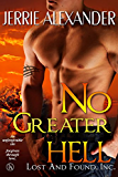 No Greater Hell (Lost and Found, Inc. Book 4)