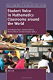 Student Voice in Mathematics Classrooms Around the World, , 9462093482