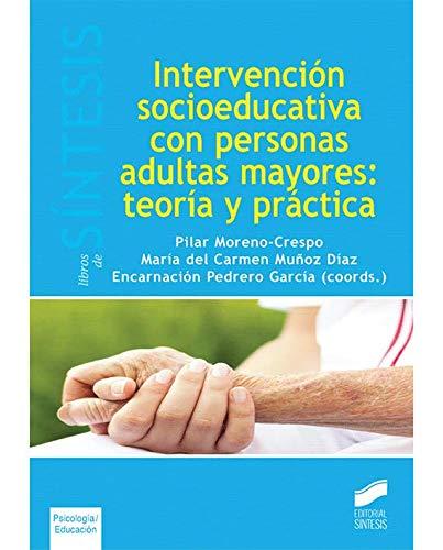 Intervención socioeducativa con personas adultas mayores: teoría y práctica pdf