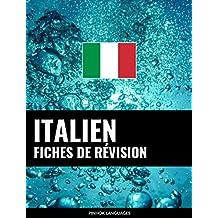 Fiches de révision en italien: 800 fiches de révision essentielles italien-français et français-italien (French Edition)