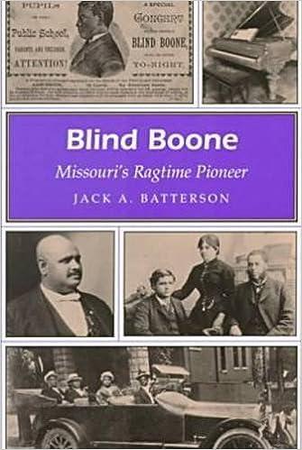 Blind Boone: Missouri's Ragtime Pioneer (MISSOURI HERITAGE