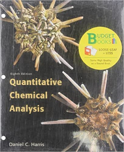 Quantitative Chemical Analysis LooseLeaf Budget Books Daniel C