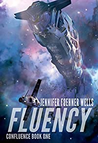 Fluency by Jennifer Foehner Wells ebook deal