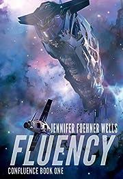 Fluency (Confluence Book 1)