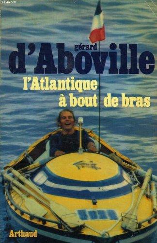 L'Atlantique a bout de bras (French Edition)