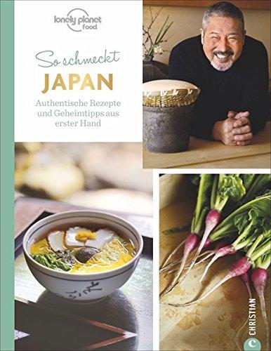 japanisch-kochen-so-schmeckt-japan-authentische-rezepte-und-geschichten-aus-erster-hand-gesund-vielseitig-einzigartig-die-japanische-landeskche-stellt-sich-vor-eine-kultur-erschmecken