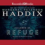 Children of Refuge | Margaret Peterson Haddix