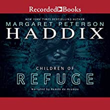 Children of Refuge Audiobook by Margaret Peterson Haddix Narrated by Ramon De Ocampo