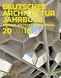 Deutsches Architektur Jahrbuch 2009/10: German Architecture Annual 2009/10