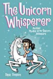 The Unicorn Whisperer (Phoebe and Her Unicorn Series Book 10): Another Phoebe and Her Unicorn Adventure