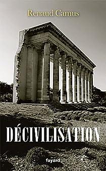 Décivilisation par Camus