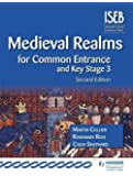 Medieval Realms for Common Entrance and Key Stage 3 2nd edition (History for Common Entrance)