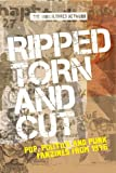 img - for Ripped, torn and cut: Pop, politics and punk fanzines from 1976 book / textbook / text book