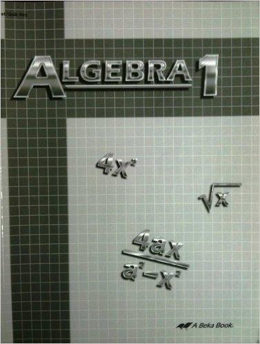 Quiz Key - Algebra 1 Test/quiz Key with Solutions (Teacher Key) (A Beka Book)