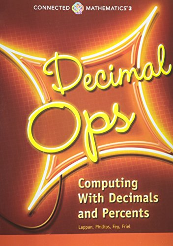CONNECTED MATHEMATICS 3 STUDENT EDITION GRADE 6 DECIMAL OPERATIONS:     COMPUTING WITH DECIMALS AND PERCENTS COPYRIGHT 2014