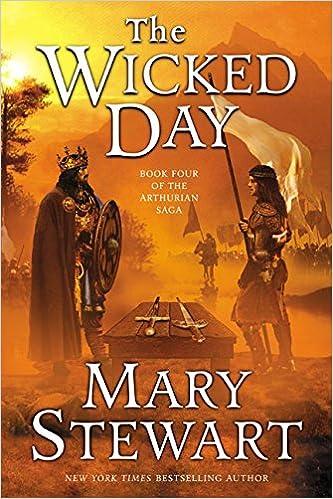 The Wicked Day (Arthurian Saga Book 4)