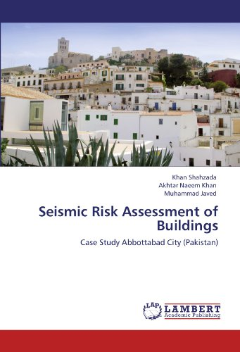Seismic Risk Assessment of Buildings: Case Study Abbottabad City (Pakistan)