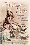 The Wicked West, Sherry Monahan, 1887896740