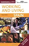 img - for Working & Living Spain, 2nd (Working & Living - Cadogan) book / textbook / text book