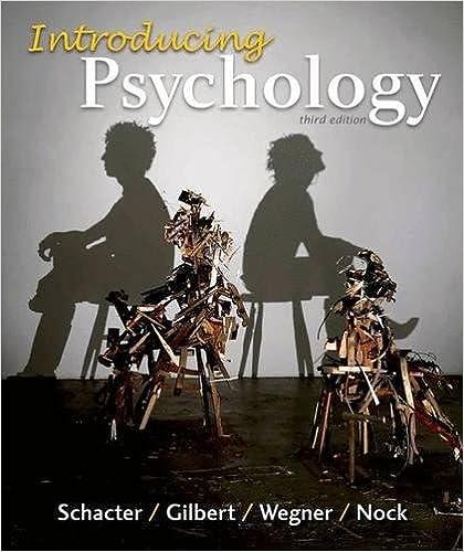 Introducing Psychology, Schacter, Daniel L.; Gilbert, Daniel T.; Wegner, Daniel M.; Nock, Matthew K.