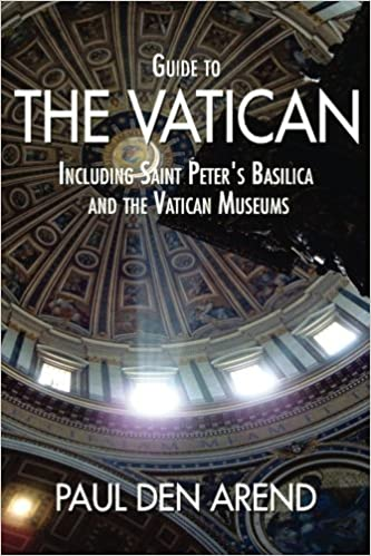 guide to the vatican including saint peter s basilica and the