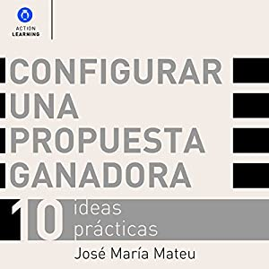 Configurar una Propuesta Ganadora [Set up a Winning Proposal] Audiobook