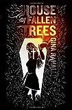 House of Fallen Trees, Gina Ranalli, 0982628110