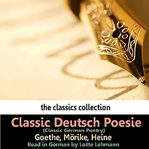 Classic Deutsch Poesie (Classic German Poetry) Audiobook