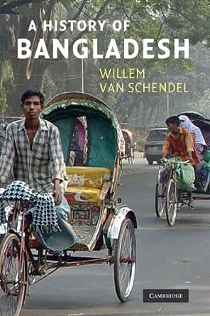 A history of bangladesh willem van schendel