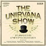 THE UNIRVANA SHOW(DVD付)