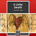 A Little Death | Claudia Lage,Alison Entrekin - translator