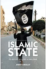 Islamic State: Its History, Ideology and Challenge by Joseph V Micallef(2015-02-10) Paperback Bunko