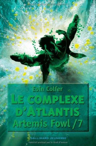 Artemis Fowl n° 7 Le complexe d'Atlantis