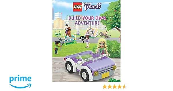 LEGO FRIENDS: Build Your Own Adventure: DK: 9781465435897: Amazon ...