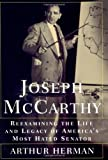 img - for Joseph McCarthy: Reexamining the Life and Legacy of America's Most Hated Senator book / textbook / text book