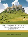 The Yellowstone National Park, Hiram Martin Chittenden, 1146479344