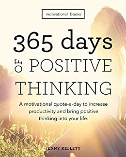 Motivational Books 365 Days Of Positive Thinking A Quote Day To Increase