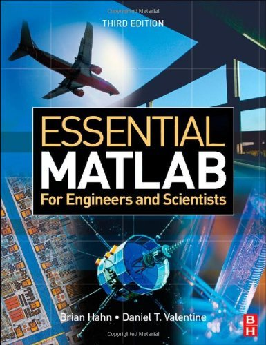 Essential MATLAB for Engineers and Scientists by Brian D. Hahn (29-Jan-2007) Paperback (Matlab Engineers 3rd For Edition)