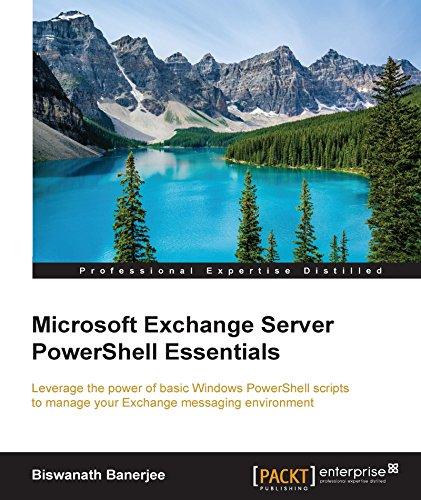 Microsoft Exchange Server PowerShell Essentials Reader
