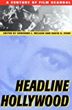img - for Headline Hollywood: A Century of Film Scandal (Communications, Media, and Culture Series) book / textbook / text book