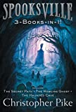 Spooksville 3-Books-in-1!: The Secret Path; The Howling Ghost; The Haunted Cave