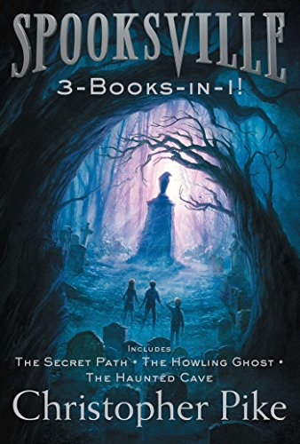 Spooksville 3-Books-in-1!: The Secret Path; The Howling Ghost; The Haunted (Howling Ghost)